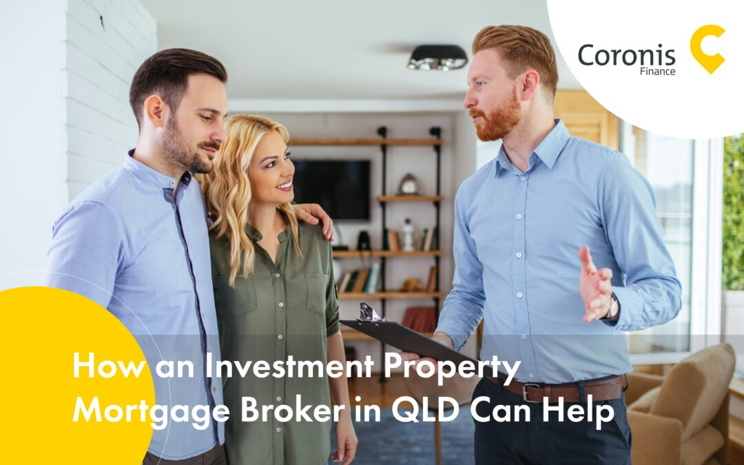 Why Choose Property Investment Mortgage Broker in QLD