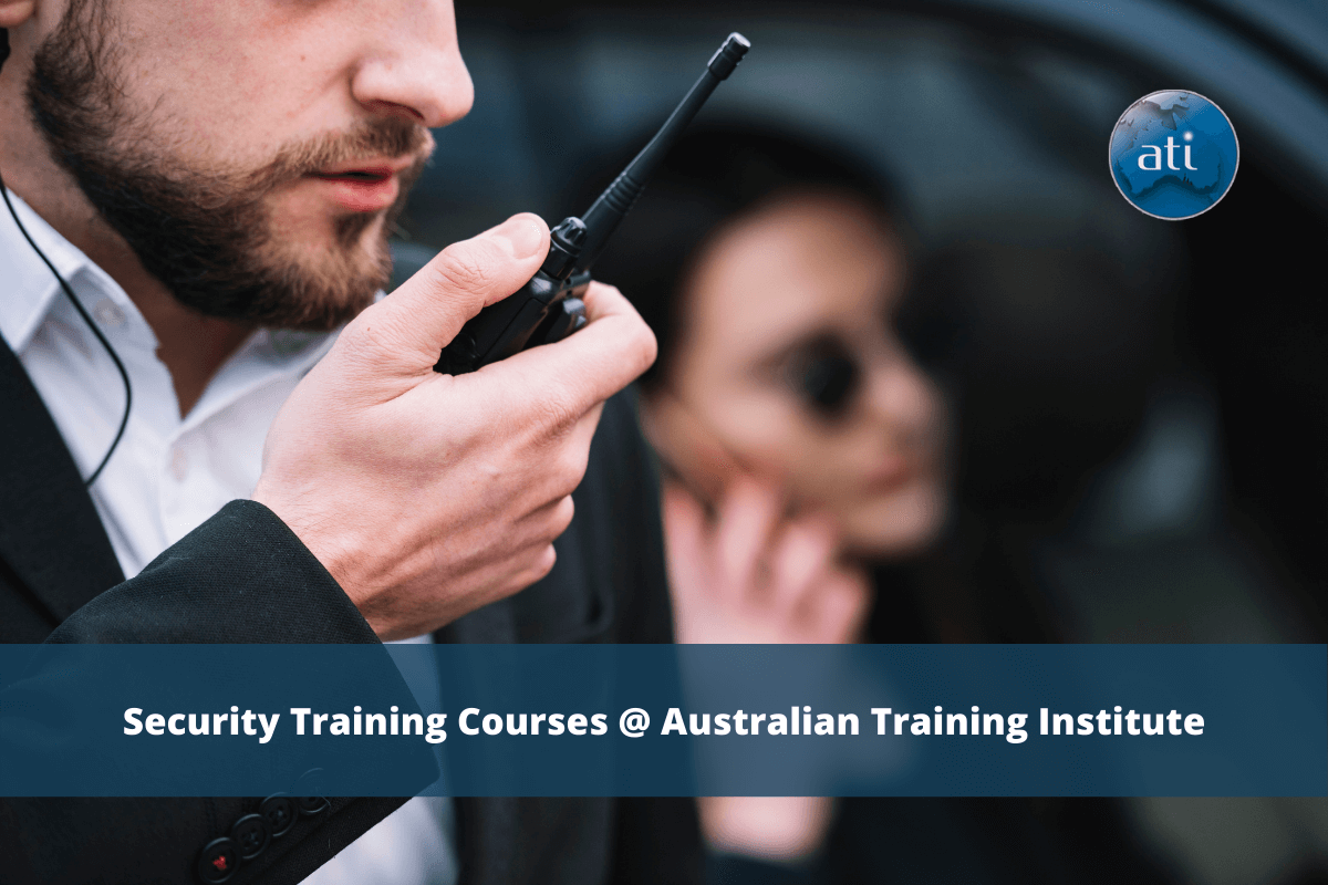 Be a Licenced Security Officer. Enrol in Security Courses in Brisbane!