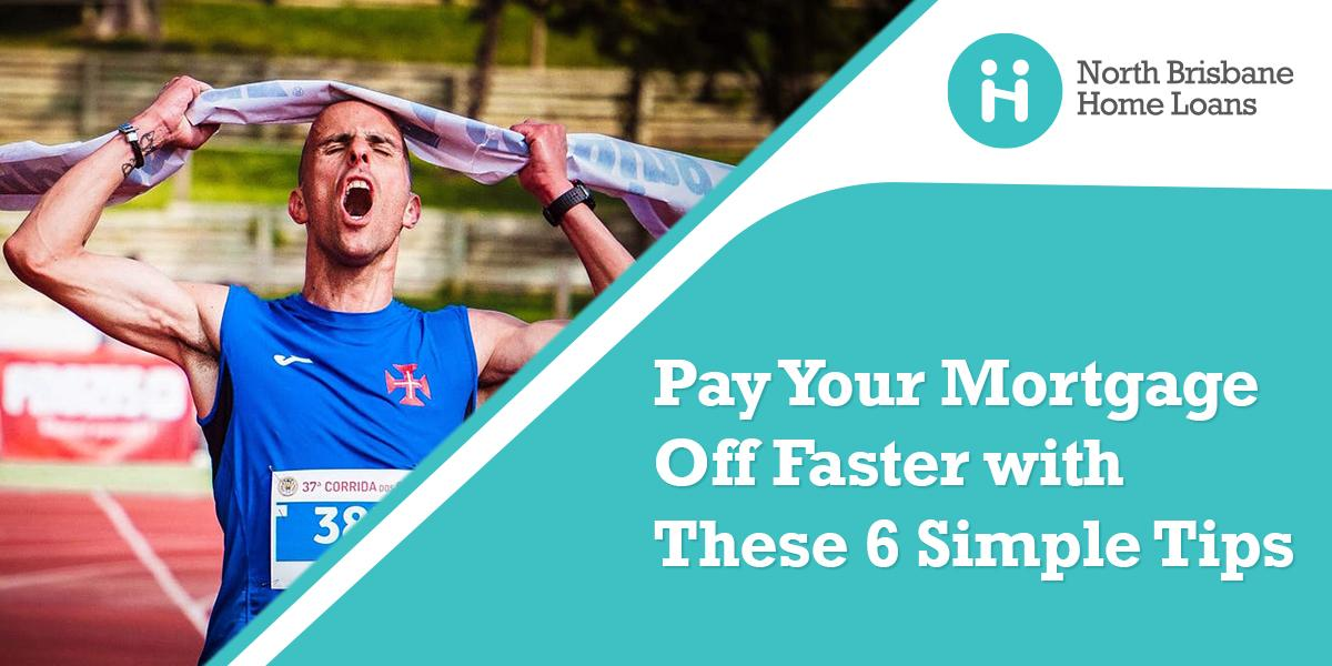 Tips to Pay Your Mortgage Off Faster