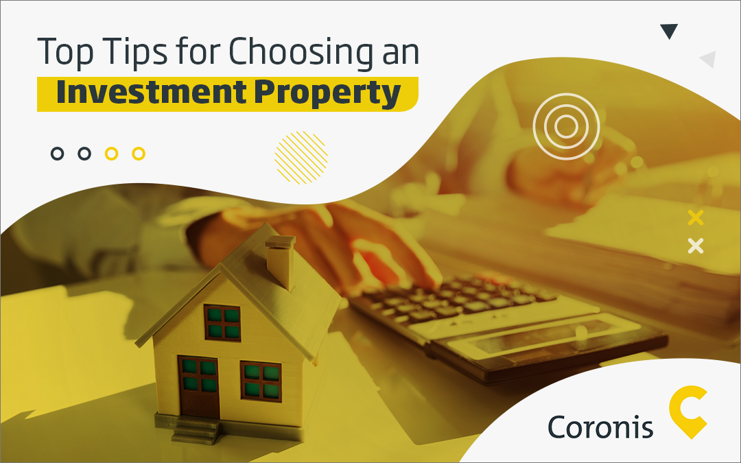 6 Tips for Buying Your First Investment Property