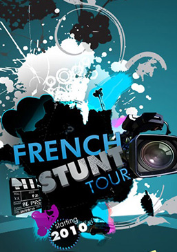 FRENCH STUNT TOUR