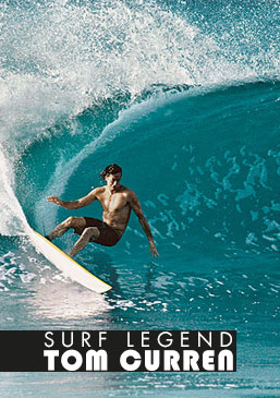 SURF LEGEND - TOM CURREN