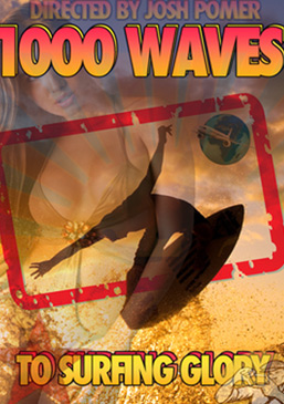 1000 Waves To Surfing Glory