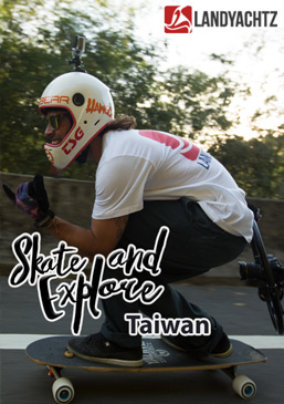 Skate And Explore Taiwan