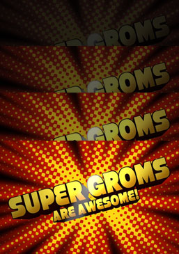 Supergroms are Awesome