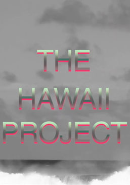 The Hawaii Project