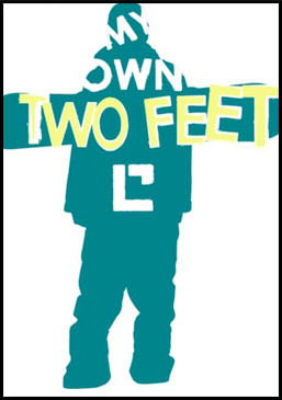 My Own Two Feet