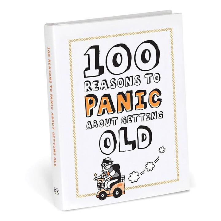 100 Reasons to Panic About Getting Old Mini Book Funny Joke Kitsch Gift