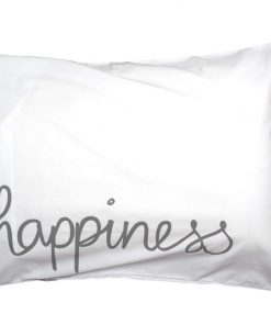 Happiness Pillowcases