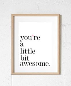 Little Bit Awesome | A4 Print