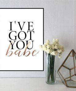 I've got you Babe | A3 Poster