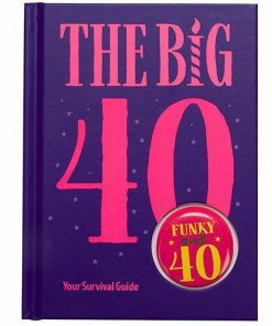 The Big Birthday Survival Guide | 40th 50th 60th 70th