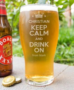 Keep Calm and Drink On Pint Glass