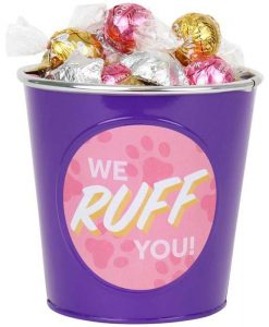 'We Ruff You' Choc Bucket