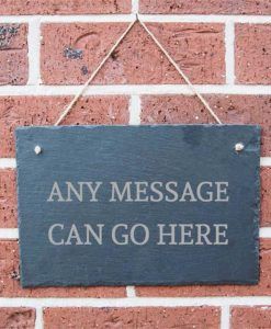 Personalised Any Message Slate Sign