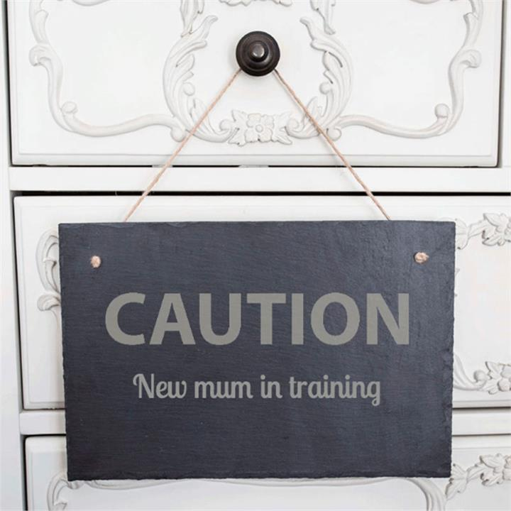 New Mum in Training Personalised Slate Sign