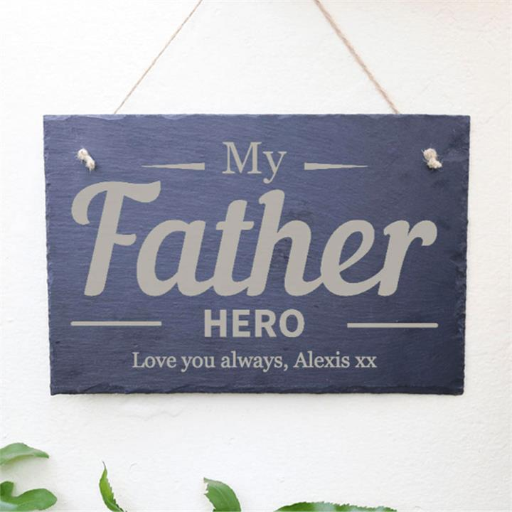 My Father Hero Personalised Slate Sign