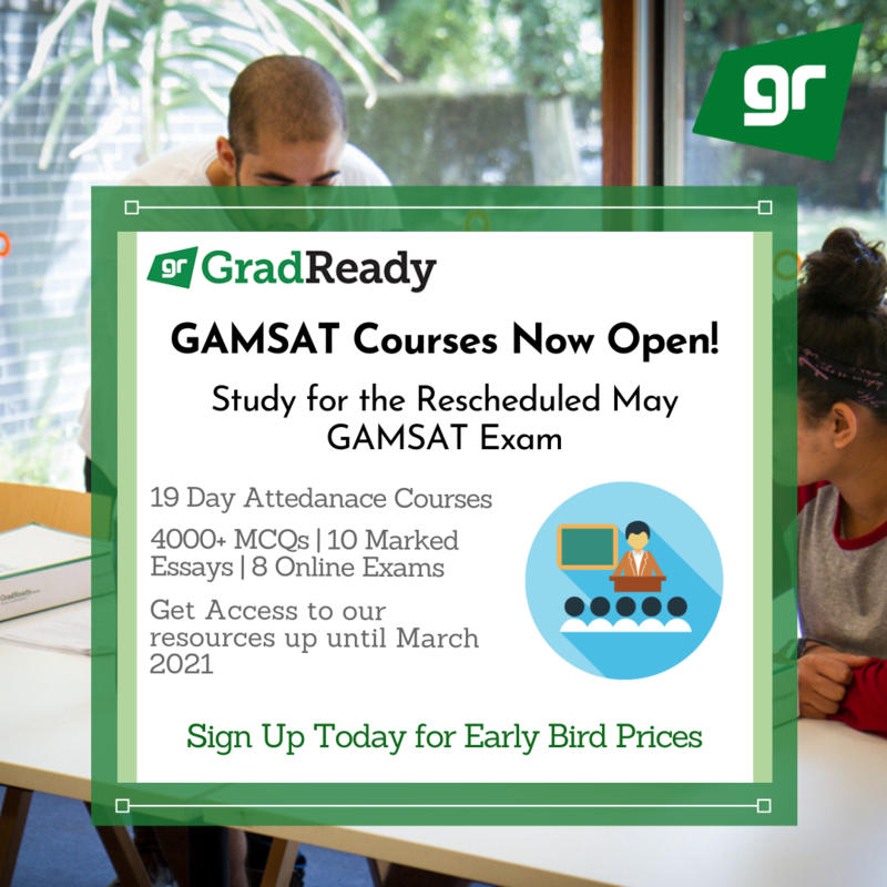 GAMSAT Courses Open Early Bird Prices Study for Rescheduled May 2020 GAMSAT