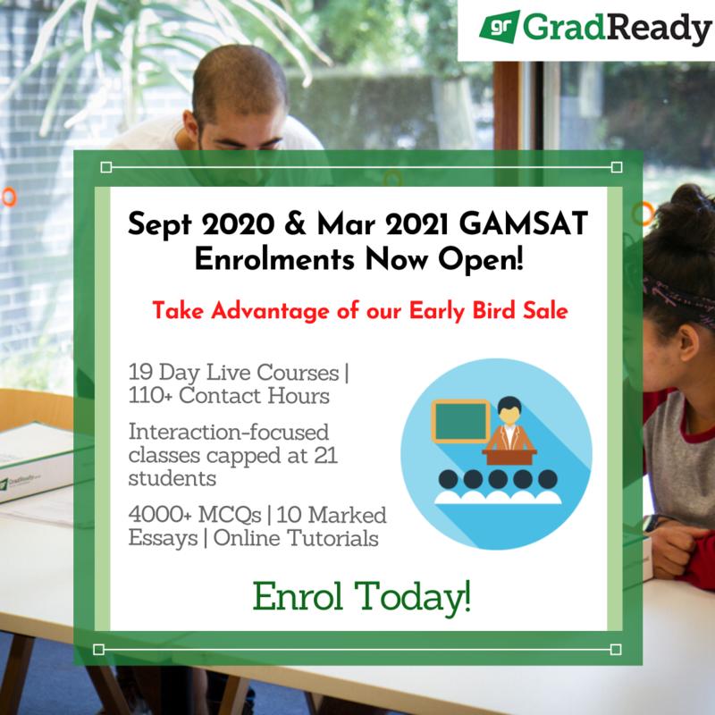 GradReady Enrolments for September 2020 GAMSAT Courses Now Open - Early Bird Sale