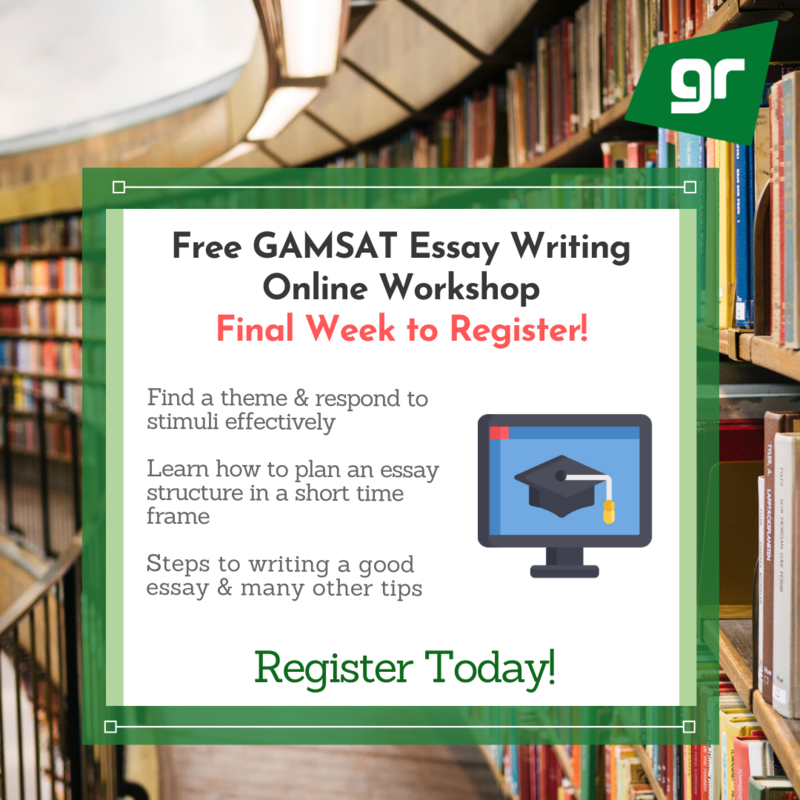 GradReady GAMSAT Essay Writing Online Workshop