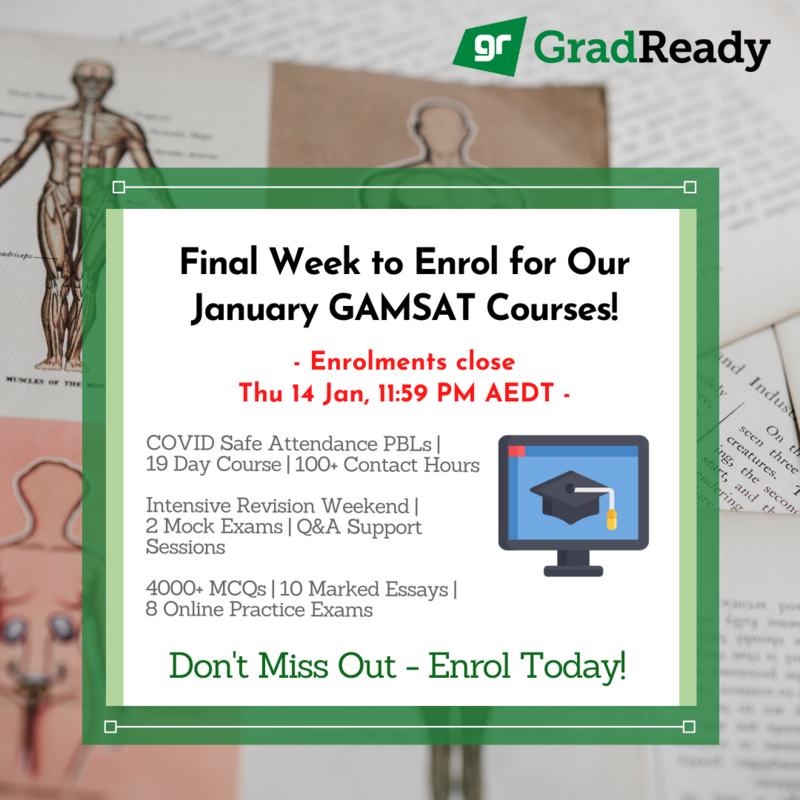 GradReady January GAMSAT Course Closing in 1 Week