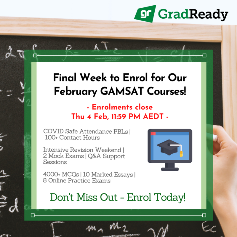 GradReady February GAMSAT Course Closing in 1 Week