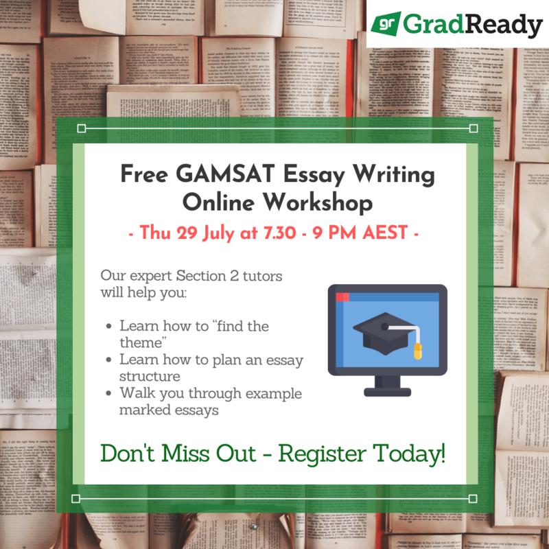 GradReady GAMSAT Essay Writing Online Workshop