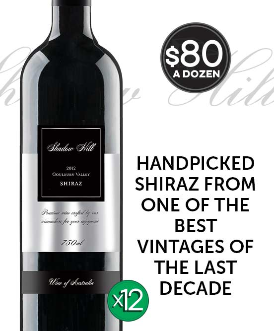 Shadow Hill Goulburn Valley Shiraz 2012 Dozen