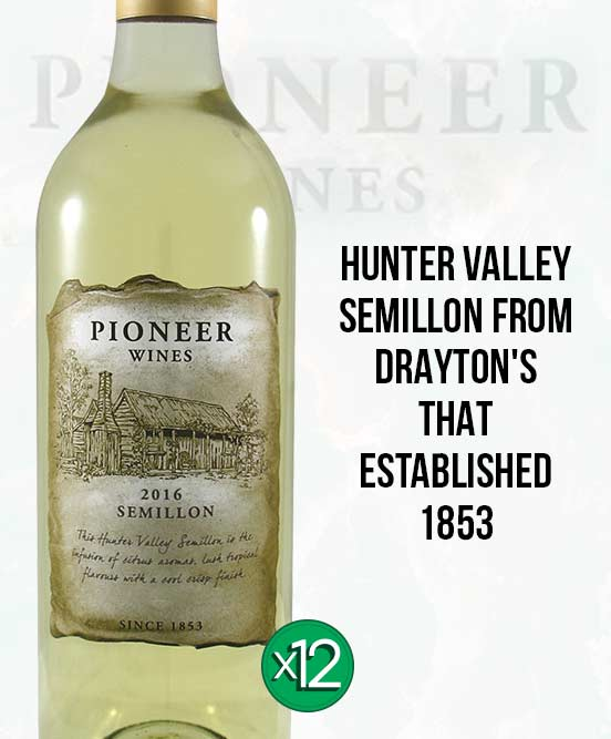 Drayton's Pioneer Wines Hunter Valley Semillon 2016 Dozen