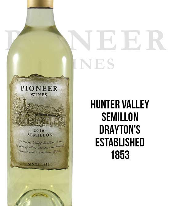 Drayton's Pioneer Wines Hunter Valley Semillon 2016