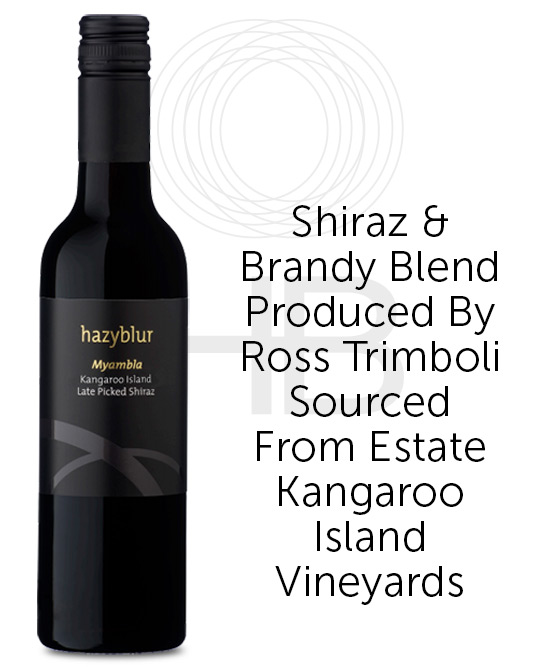 Hazyblur Kangaroo Island Myambla Late Picked Fortified Shiraz 375ml