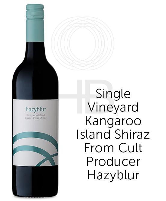 Hazyblur Kangaroo Island Basket Press Shiraz 2019