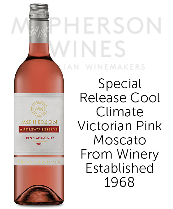 McPherson Andrews Reserve Pink Moscato 2019