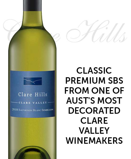 Clare Hills Clare Valley Sauvignon Blanc Semillon 2018 By Neil Pike