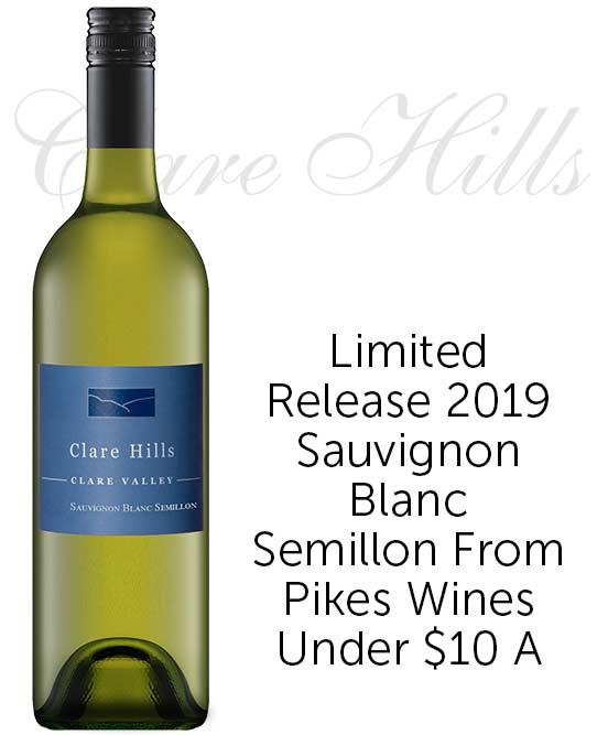 Clare Hills Clare Valley Sauvignon Blanc Semillon 2019 By Pikes
