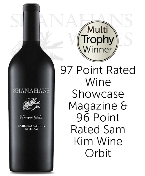 Shanahans If Forever Exists Barossa Valley Shiraz 2016