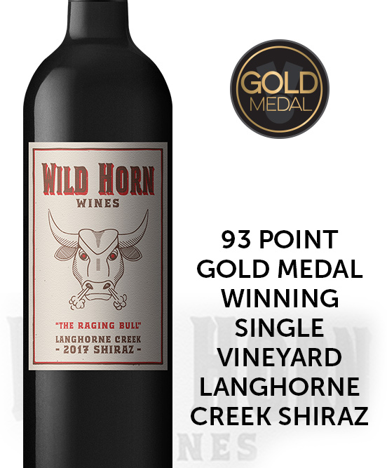 Wild Horn Wines The Raging Bull Langhorne Creek Shiraz 2017