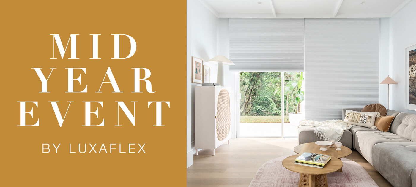 Luxaflex Mid Year Sale 2021 image