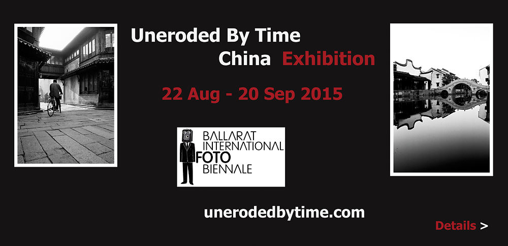 Uneroded by Time China Exhibition