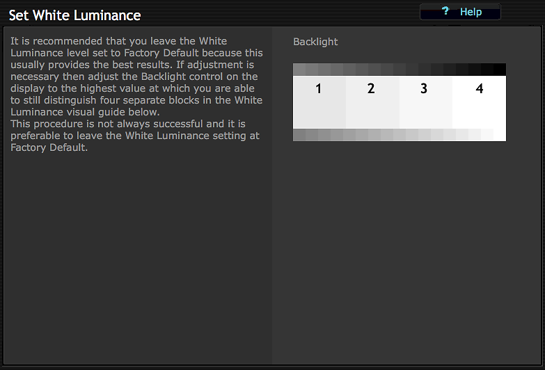 Ignore the 'set white luminance screen' and choose next as we're going to change this in a moment.