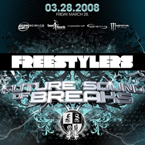 Freestylers – LIVE @ Future Sound Of Breaks – 28.3.2008