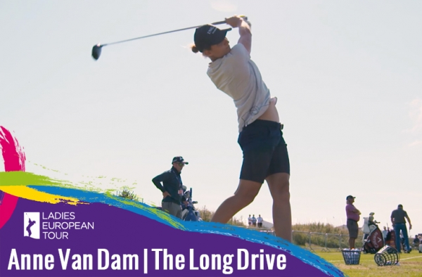 LET TOUR Tips with Anne Van Dam – The Long Drive