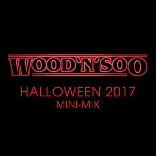 Wood'N'Soo – Halloween 2017 Mini-Mix