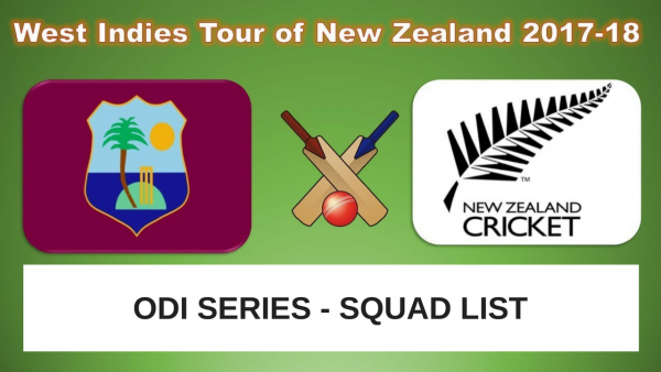 NEW ZEALAND VS WEST INDIES – ODI SQUAD LISTS!