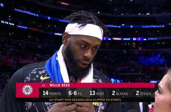 Willie Reed on Clippers' win over Kings (126-105)