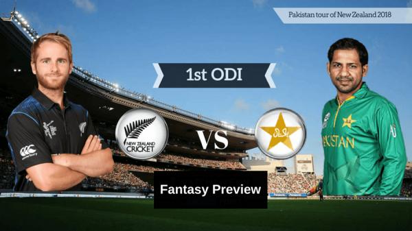 1st ODI – NEW ZEALAND VS PAKISTAN – FANTASY PREVIEW
