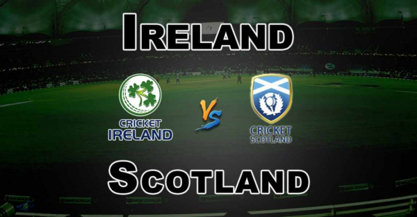 TRI-SERIES – 4TH MATCH – IRELAND VS SCOTLAND – FANTASY PREVIEW