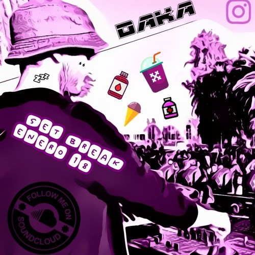DaKa – Set Break January 2018