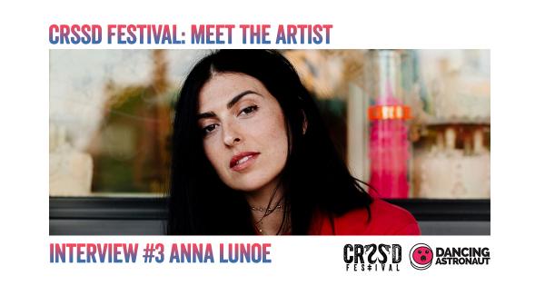 Meet the underground talent of CRSSD Fest: Anna Lunoe