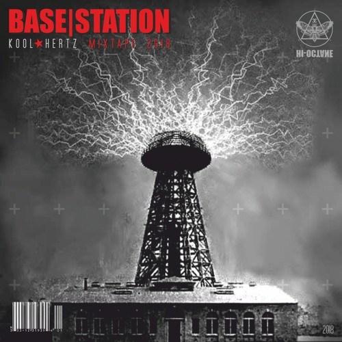 Kool Hertz – Base Station Mixtape 2018